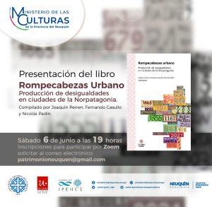 Datos sobre la desigualdad en Neuquén: Presentan el libro «Rompecabezas urbano»