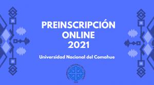 UNCo: Preinscipción online 2021