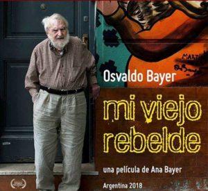 Desde hoy puede verse en Youtube «Mi viejo rebelde», de Ana Bayer