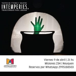 Teatro: Intemperies, transformar para liberar